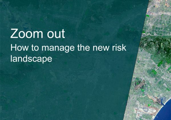 How to manage the new risk landscape
