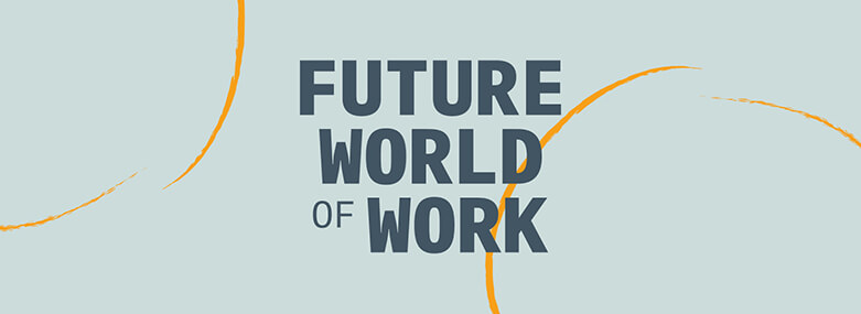 FWOW_Future_World_of_work_781x285